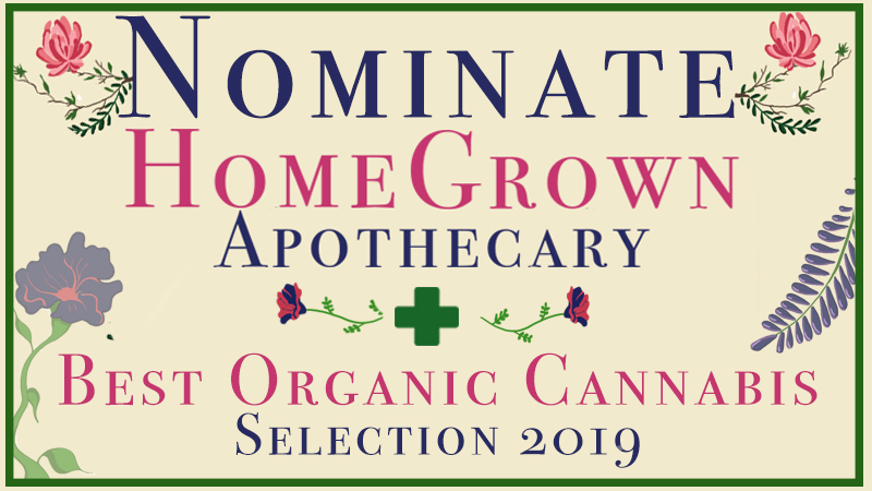 Nominate Home Grown Apothecary for Best Organic Cannabis Selection with Willamette Weeks Best of Portland Readers Poll